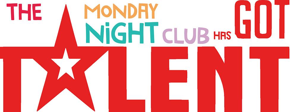 The monday Night Club Has Got Talent